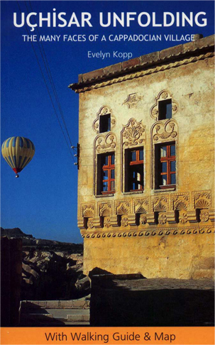 Uchisar Unfolding - The book for your trip to Cappadocia